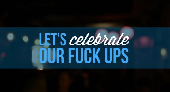 Let's celebrate our fuck ups door Jo Warnier